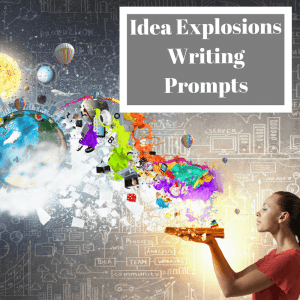 Idea Explosions Writing Prompts